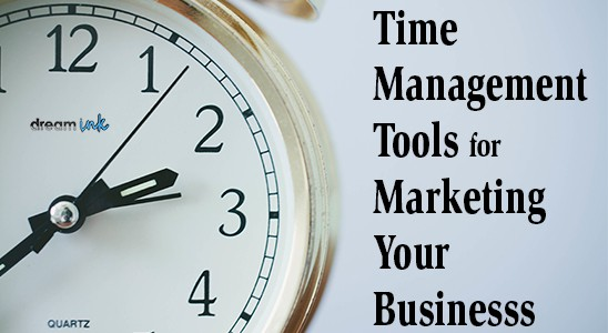 Clock with dream ink logo and the words Time Management Tools for Marketing Your Business