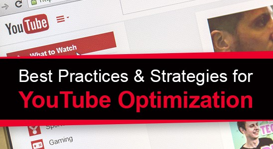 YouTube screen in background with best practices and strategies for YouTube optimization text on top