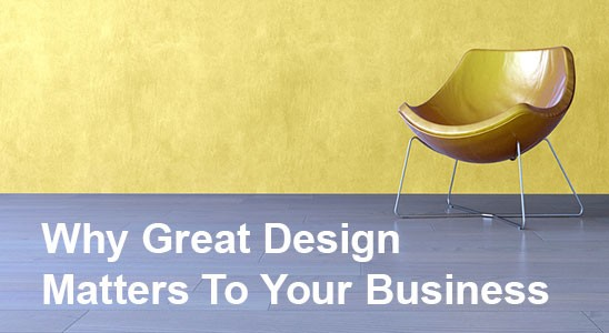 Modern chair on yellow background with words Why Great Design Matters To Your Business below