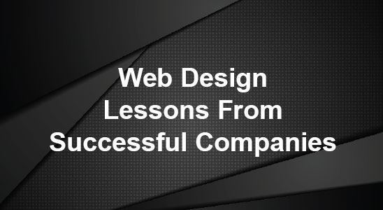 Black background with white text reading web design lessons from successful companies
