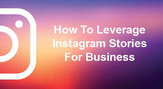 Instagram brand colors with How to Leverage Instagram Stories for Business in white text
