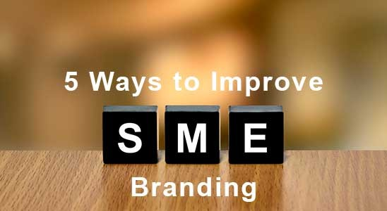 5 Ways to Improve SME Branding written on Scrabble titles