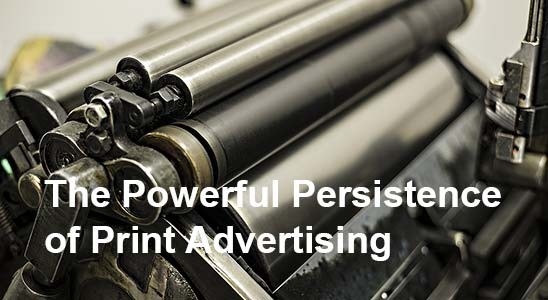 Printing press in background with the persistence of print advertising text in front